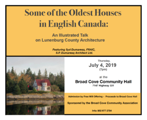 Some of the Oldest Houses in English Canada: A Presentation Celebrating Lunenburg County Architecture